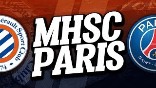 🔴 DIRECT / LIVE : MONTPELLIER - PSG // Club House