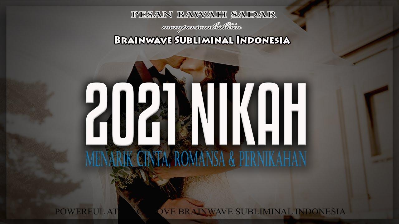 🎧 2021 MENIKAH ★ Menarik Cinta, Romansa & Pernikahan   Attract Love Brainwave Subliminal Indonesia