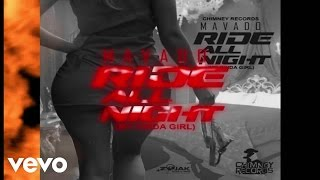 Download Mavado - Ride All Night (My Kinda Girl) (Official Audio) MP3 song and Music Video