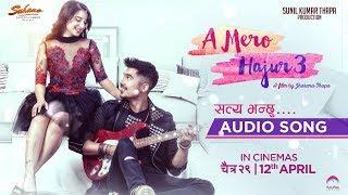 Satya Bhanchhu OST Nepali Movie Song A Mero Hajur 3 Anmol KC Suhana Thapa MP3