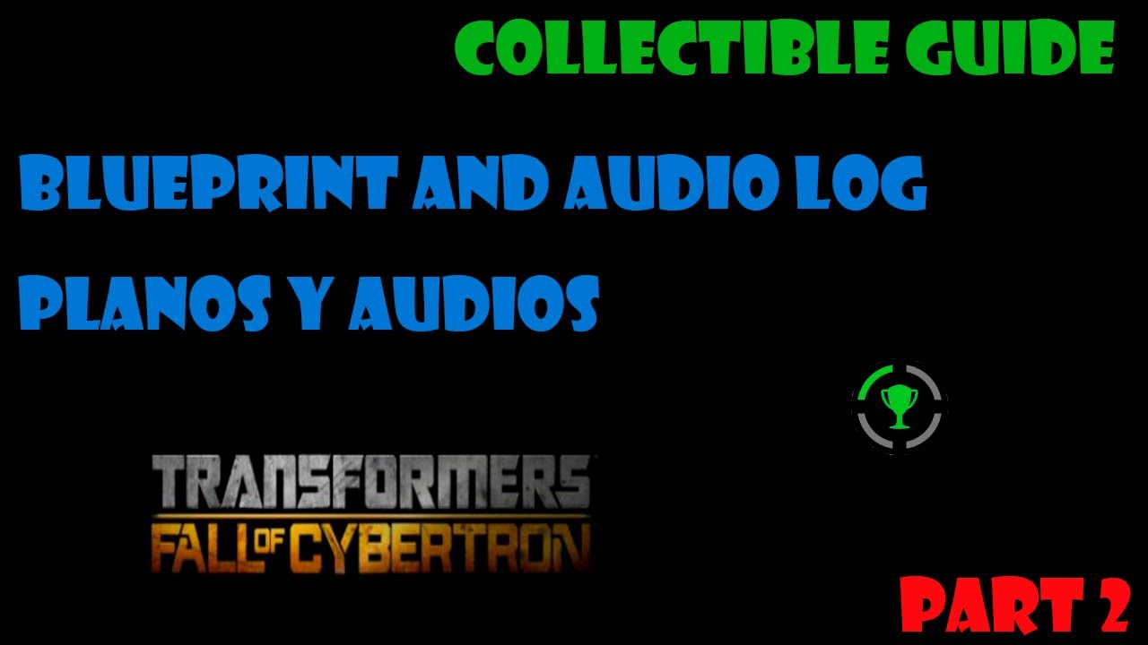 Transformers fall of cybertron planos y audios blueprint and transformers fall of cybertron planos y audios blueprint and audio log part 2 malvernweather Image collections