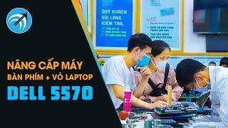 Laptop Dell Inspiron 5570 – thay bàn phím & thay vỏ mặt D – Capcuulaptop.com