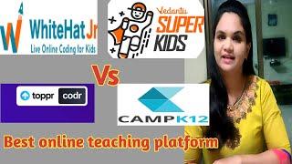 Best online teaching platform   Whitehat jr Vs Vedantu Vs Toppr codr Vs Camp k12