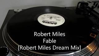 Robert Miles - Fable [Robert Miles Dream Mix]