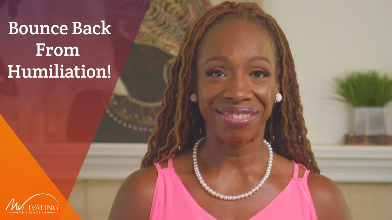 3 Tips To Bounce Back From Humiliation - Lisa Nichols