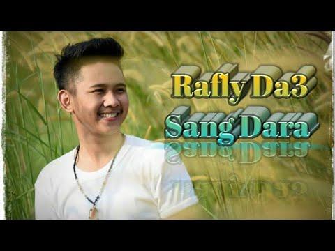 Sang Dara lagu baru Rafly Da3 Dengan lirik