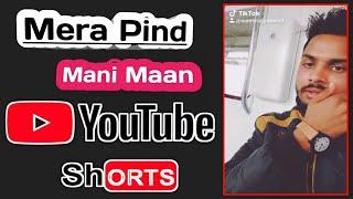 Mani Maan   Mera Pind   Punjabi WhatsApp Status Emotional   Heart Touching SongsSad