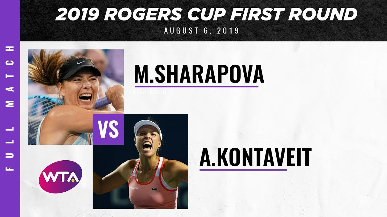Maria Sharapova vs. Anett Kontaveit | Full Match | 2019 Rogers Cup First Round