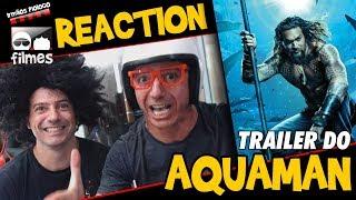 🎬 Aquaman - Reaction - Irmãos Piologo Filmes