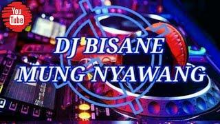 Gambar cover DJ SLOW REMIX FULL BASS TERBARU | BISANE MUNG NYAWANG