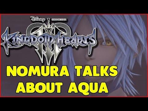 KINGDOM HEARTS 3 NOMURA TALKS ABOUT AQUA