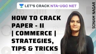 How to Crack Paper-II Commerce Strategies Tips amp Tricks NTA UGC NET Paper -2 Sonam Nagar