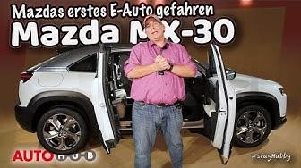 Mazda MX-30 - Erste Fahrt in Mazdas kommenden Elektroauto