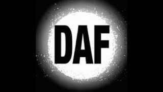 Ich und die Wirklichkeit - D.A.F.