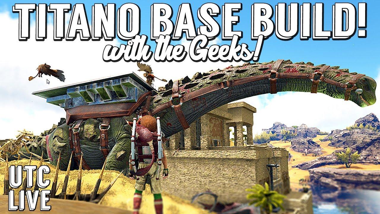 WE TAMED A TITAN! Base Building on a Titanosaur Platform Saddle