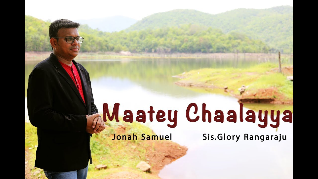 Maatey chaalayya | Jonah Samuel | Sis.Glory Rangaraju | Official Video
