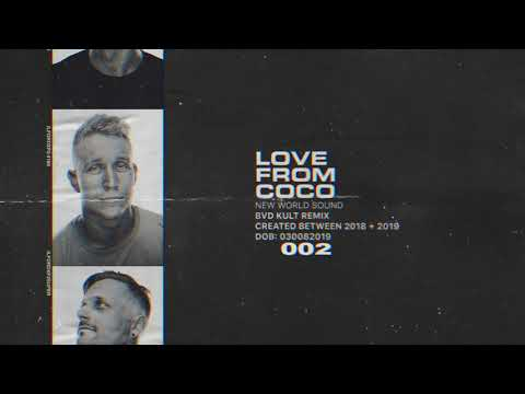 New World Sound - Love From Coco (bvd Kult Remix) [Official Audio]