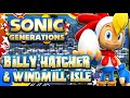 Sonic Generations PC - (1080p 60FPS) Billy Hatcher & Windmill Isle