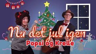 Nu det jul igen | Popsi og Guitar-Krelle synger julesange for børn fra Julekassen