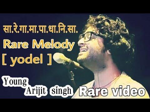 सा रे गा मा पा धा नि सा ❤ Rare Melody Young Arijit Singh