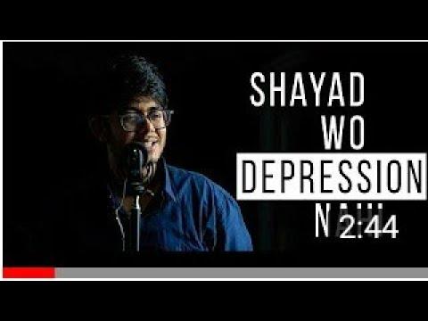 Shayad Wo Depression Nahi | Poem on Mental Disorders |