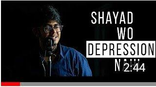 "Shayad Wo Depression Nahi   Poem on Mental Disorders   ""Shayad Wo Pyaar Nahi"" Inspired"