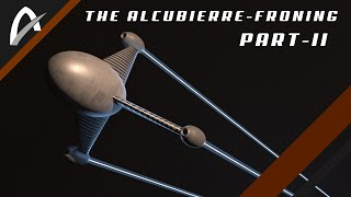 The Alcubierre-Froning Warp Drive part II & The Secret of Gravity | AsteronX