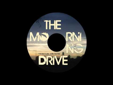 the-morning-drive---bide-your-time-(demo)
