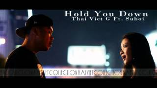 Hold You Down - Thai Viet G ft Suboi