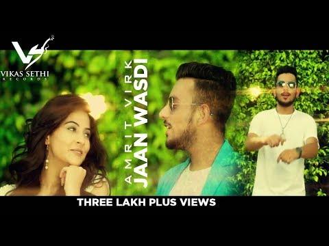 Latest song 2018|| Jaan Wasdi || Amrit Virk ||ED Amrz || VS Records