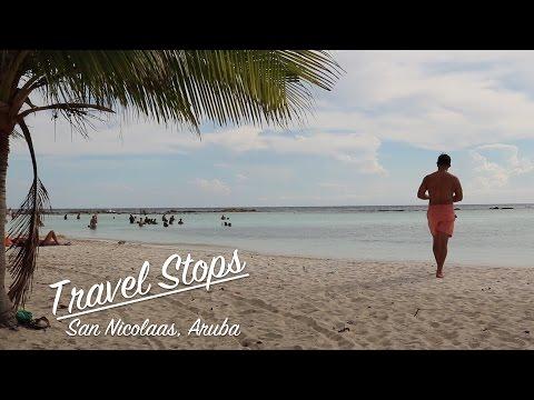 Aruba Pt. 1 - San Nicolaas Travel Stops