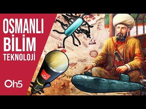 Osmanlı İmparatorluğunda Bilim ve Teknoloji 🚀 Osmanlı'da Bilim İnsanları 2019