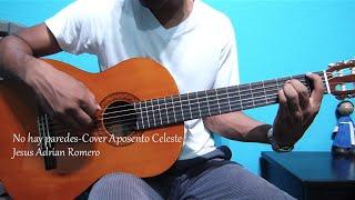 No hay paredes (Jesus Adrian R) Aposento celeste/cover tutorial