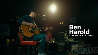 The Underground SESSIONS: Ben Harold 04.11.20