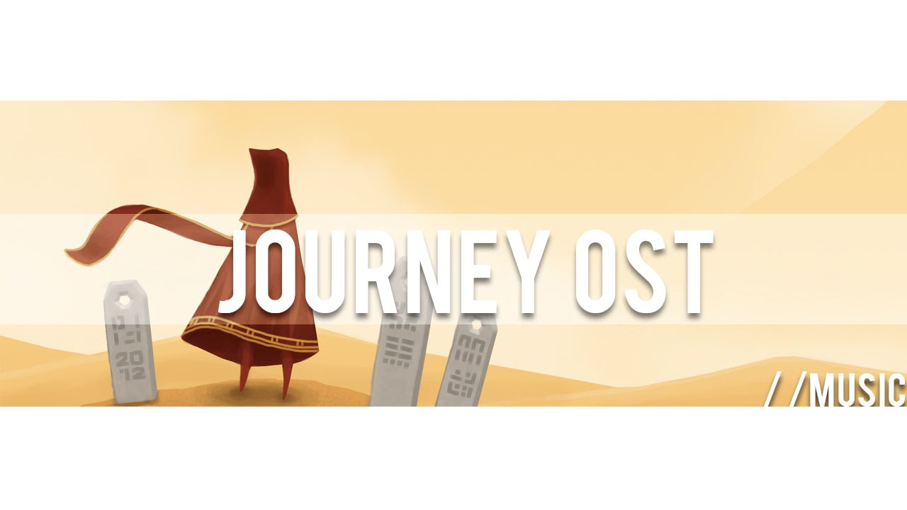 Journey OST - Complete Soundtrack #1