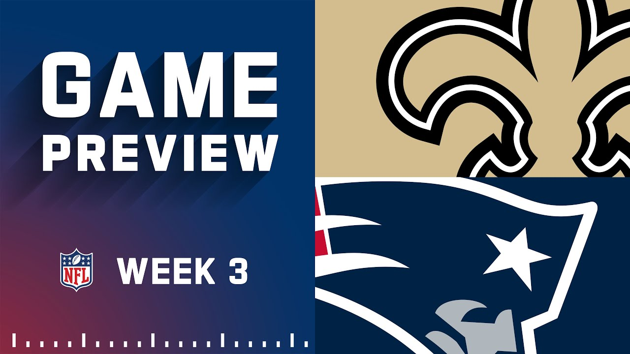 Download New Orleans Saints vs. New England Patriots | Week 3 NFL Game Preview