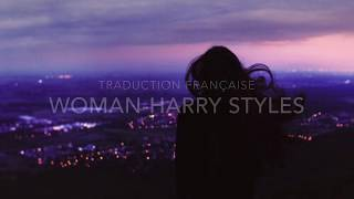 Harry Styles - Woman traduction française