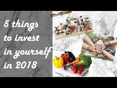5 things to invest in yourself in 2018 | Alina Valiant