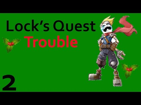 Lock's Quest - Signs of Trouble - Level 1 Part 2 |
