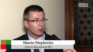 Marcin Nieplowicz, główny ekonomista EFL - Leasing buduje polską gospodarkę