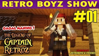 THE LEGEND OF CAPTAIN RETRO | Pirate of Vivas  #1