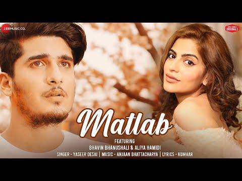 Matlab - Bhavin B, Aliya H | Yasser Desai | Anjjan Bhattacharya | Kumaar | Zee Music Originals