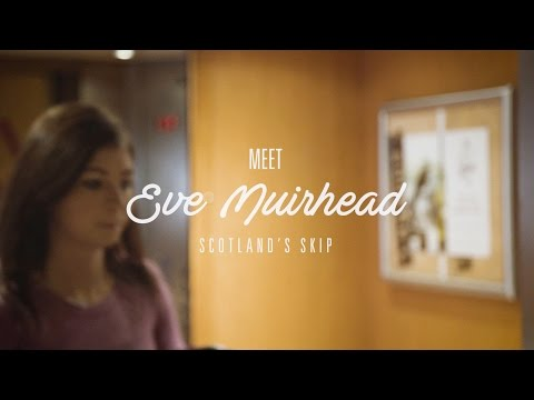 Meet the Athletes - Eve Muirhead (Team Scotland)