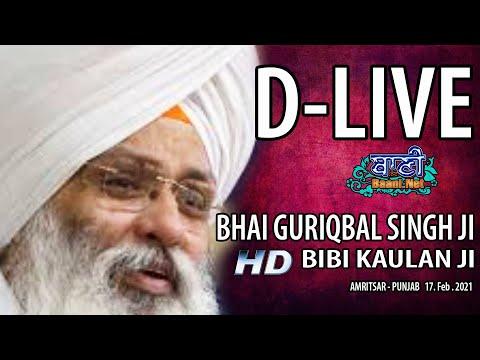 D-Live-Bhai-Guriqbal-Singh-Ji-Bibi-Kaulan-Ji-From-Amritsar-Punjab-17-Feb-2021