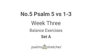 No.5 Psalm 5 vs 1-3 Week 3 Set A
