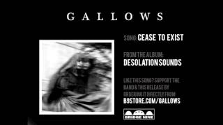 "Gallows - ""Cease to Exist"" (Official Audio)"