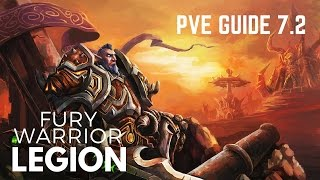 WoW Fury Warrior Guide Rotation Legion Patch 7 2
