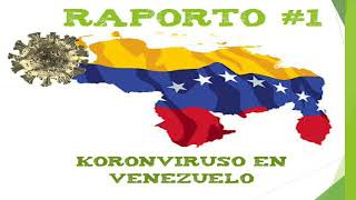 Raporto #1 – Koronviruso en Venezuelo