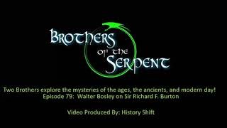 Episode #079: Walter Bosley on Sir Richard F. Burton
