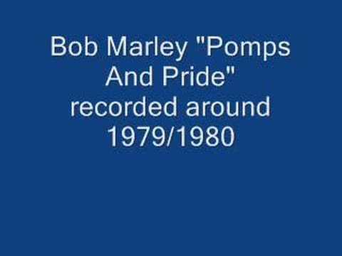 """Bob Marley rare acoustic song """"Pomps and Pride"""""""